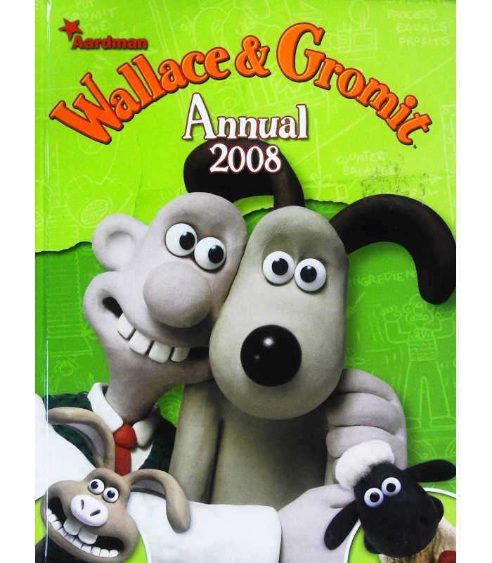 Wallace and Gromit 2008 Annual   Nick Park   9781845765361