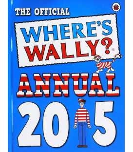 The Official Where's Wally Annual 2015