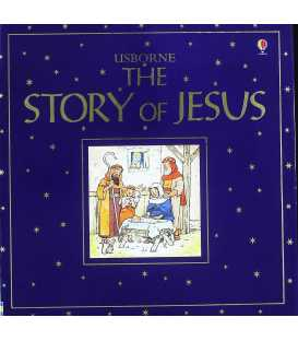 The Story of Jesus (Usborne Bible Tales)