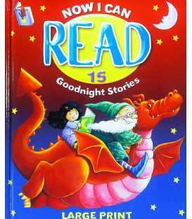 Now I Can Read 15 Goodnight Stories