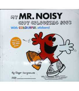 Mr Men Colour Your Own Mr Noisy