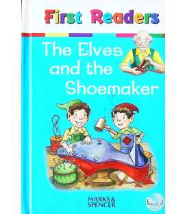 The Elves and the Shoemaker (First Readers)