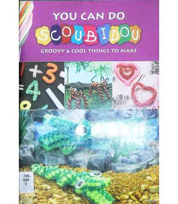 You Can Do Scoubidou: Groovy & Cool Things to Make