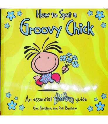 How to Spot a Groovy Chick