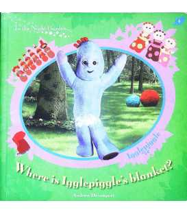 Where is Igglepiggle's Blanket?