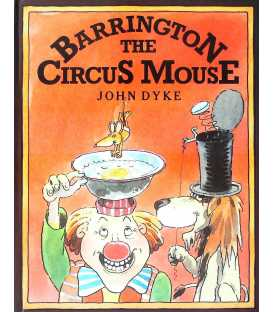 Barrington the Circus Mouse