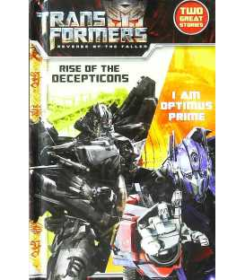 Revenge of the Fallen: I am Optimus Prime / Rise of the Decepticons (Transformers 2)
