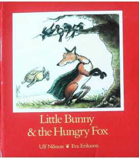 Little Bunny & the Hungry Fox