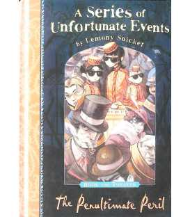 The Penultimate Peril (A Series of Unfortunate Events)