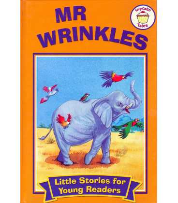 Mr. Wrinkles (Little Stories for Young Readers)