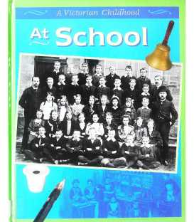 At School (A Victorian Childhood)