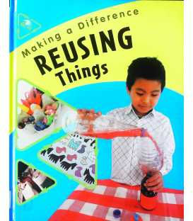 Re-using Things (Making a Difference)