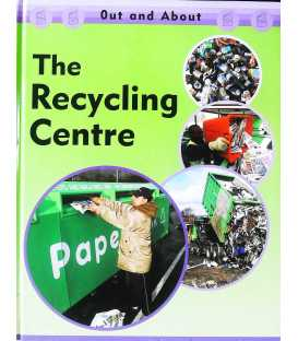The Recycling Centre (Out & About)
