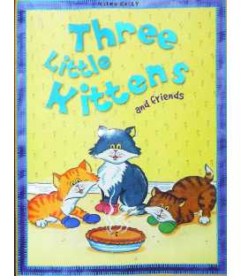 Three Little Kittens And Friends