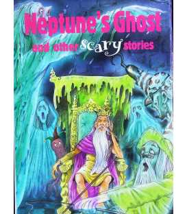 Neptune's Ghost and Other Scary Stories