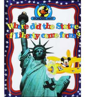 Where Did the Statue of Liberty Come From? (Mickey Wonders Why)
