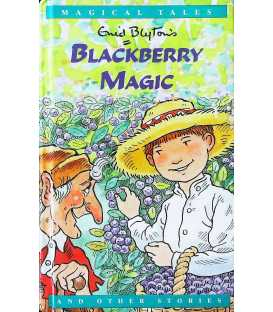 Blackberry Magic and Other Stories