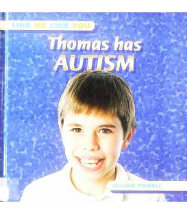 Thomas Has Autism (Like Me, Like You)