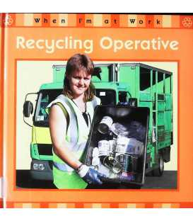 Recycling Operative (When I'm at Work)