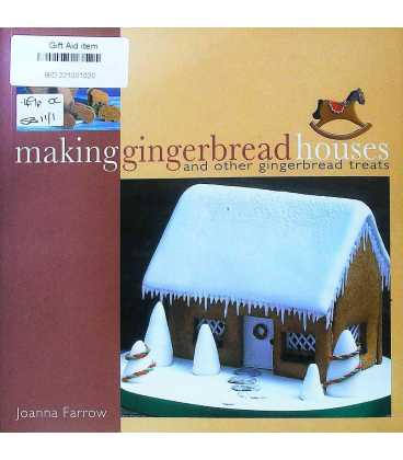 Making Gingerbread Houses And Other Gingerbread Treats
