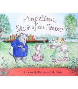 Angelina, Star of the Show (Angelina Ballerina)