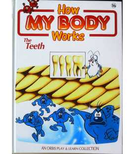 The Teeth (How My Body Works)