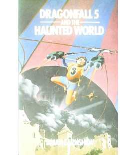 Dragonfall 5 and the Haunted World