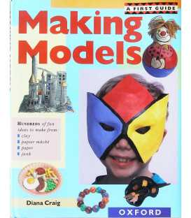 A First Guide to Making Models
