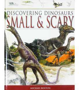 Small & Scary (Discovering Dinosaurs)
