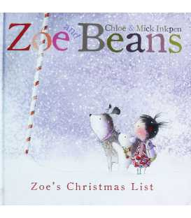 Zoe's Christmas List (Zoe and Beans)