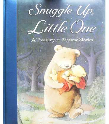 Snuggle Up, Little One: A Treasury of Bedtime Stories