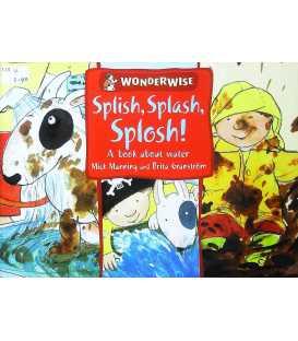 Splish, Splash, Splosh: A Book About Water