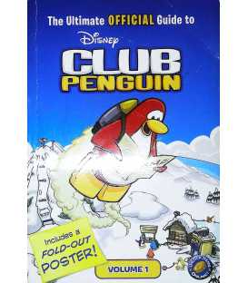 Disney Club Penguin The Ultimate Official Guide