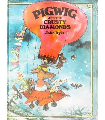 Pigwig and the Crusty Diamonds