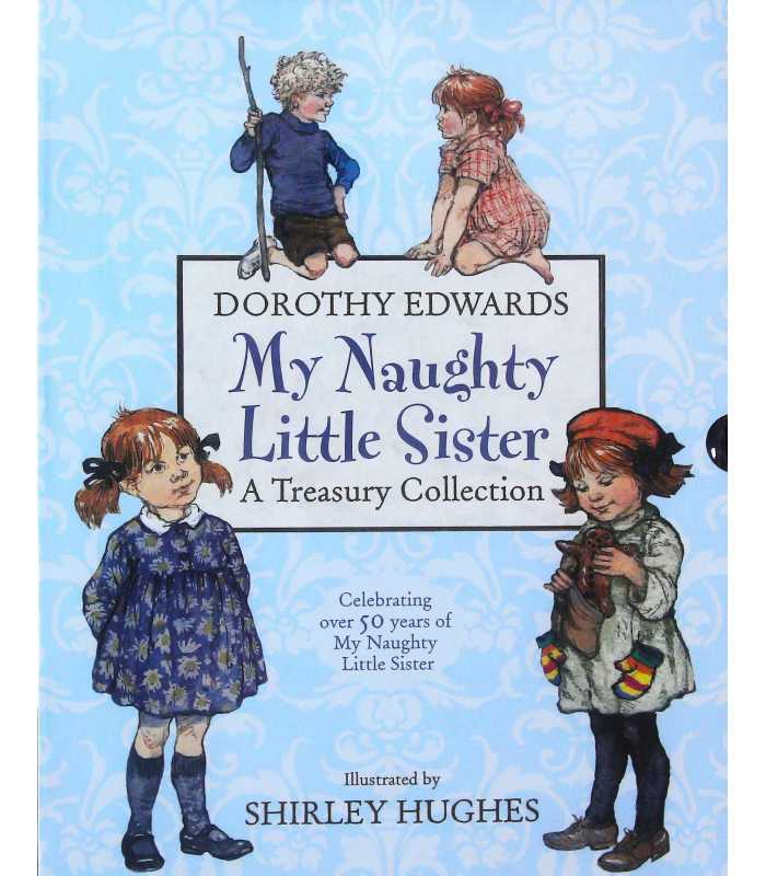 Naughty Little Sister Treasury Collection Dorothy