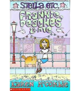Frankie, Peaches and Me (Stella Etc.)