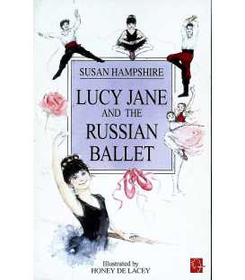 Lucy Jane and the Russian Ballet
