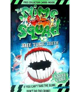 The Slime Squad vs the Toxic Teeth