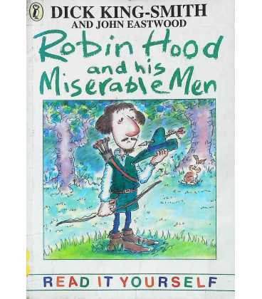 Robin Hood and His Miserable Men and Other Topsy-Turvy Stories