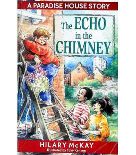 The Echo in the Chimney (Paradise House)