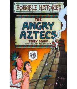The Angrey Aztecs
