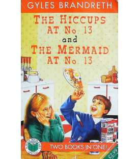 The Hiccups at No.13 and The Mermaid at No 13