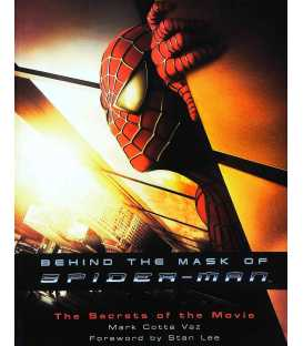 Behind the Mask of Spider-Man