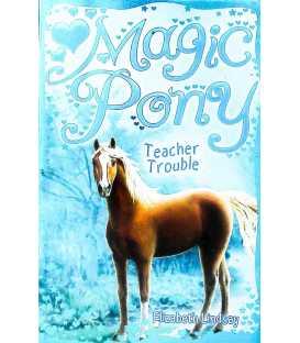 Teacher Trouble (Magic Pony)