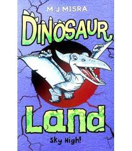 Sky High! (Dinosaur Land)