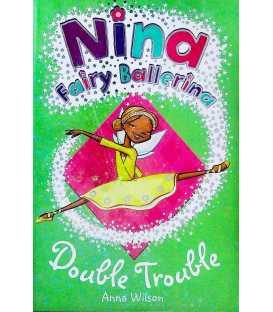 Nina Fairy Ballerina: Double Trouble