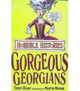 Horrible Histories: Gorgeous Georgians