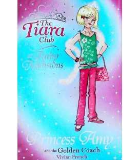 The Tiara Club: Princess Amy and the Golden Coach