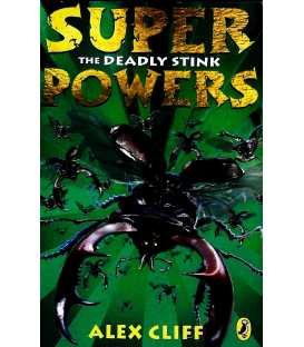 Superpowers: The Deadly Stink