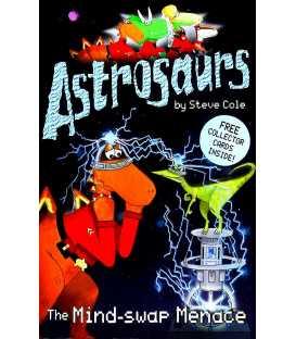 Astrosaurs: The Mind-Swap Menace